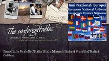 Old Band - Inno Italia Fratelli d'Italia (Italy Mameli Italie) - Fratelli d'Italia