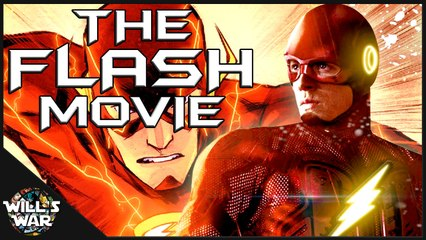 The Flash Movie: 3 Reasons DC Must Make It Happen - Will's War