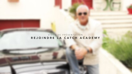 Rejoindre la Catch Academy