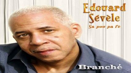 Edouard SEVELE - Sa Pou Pa Fè
