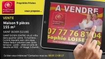 A vendre - maison - SAINT DIZIER (52100) - 9 pièces - 155m²