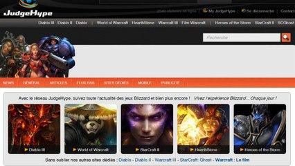 JudgeHype : Vivez l'expérience Blizzard... Chaque jour !