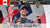 Entretien avec Jean-Louis Moncet après le Grand Prix du Canada 2014