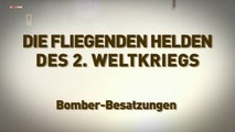 Die fliegenden Helden des 2 Weltkriegs E03 Bomberbesatzungen