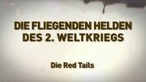 Die fliegenden Helden des 2 Weltkriegs E04 Die Red Tails