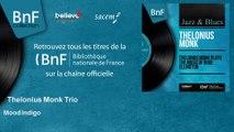Thelonius Monk Trio - Mood Indigo
