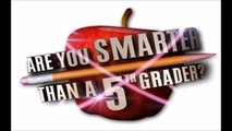 Are Your Smarter Than A 5th Grader