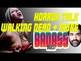 Is the Future of Horror DEAD? Walking Dead, Extreme Gore, Horror Round Table - Badass Digest