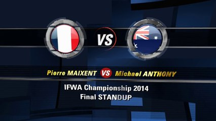 StandUp - Final - Pierre Maixent vs Michael Anthony - IFWA JET JUMP EXTREME 2014