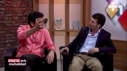 Hilal ile Artı Muhabbet - 11 Haziran 2014 - 1.Bölüm