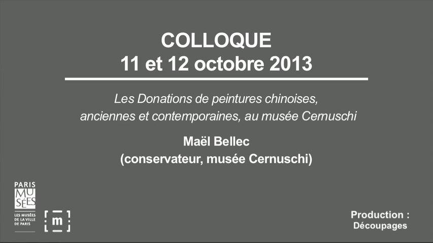 """Colloque """"Choisir Paris"""" : Les donations de peintures chinoises, anciennes et contemporaines, au musée Cernuschi - Maël Bellec"""