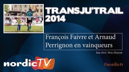 Transju'Trail : François Faivre et Arnaud Perrignon au sommet