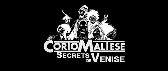 Corto Maltese Secrets de Venise - Bande Annonce