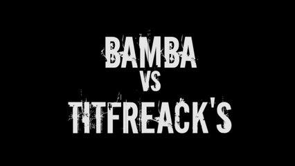 Draft Sud-Est - Bamba vs Titfreaks