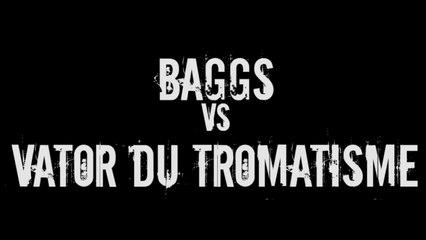 Draft Sud-Est - Baggs vs Vator du Tromatisme