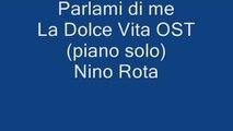 Mercuzio Pianist - Parlami di me - La dolce vita - Nino Rota