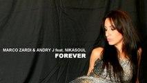 Marco Zardi & Andry J  Ft. Nikasoul - Forever (Marco Ferraris & Gabel Remix)