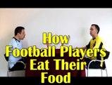 Comment les joueurs de foot mangent leur repas ?