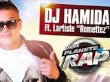 """Dj Hamida Ft. Lartiste """"Remettez"""" en live dans le Planète Rap de Dj Hamida"""