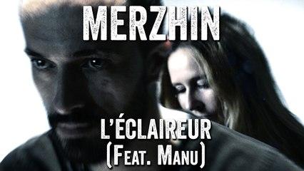 Merzhin - L'éclaireur (Clip officiel)