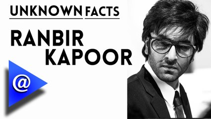 10 Unknown Facts about Ranbir Kapoor - AtBollywood