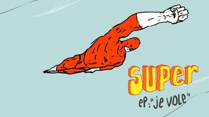 Je suis SUPER 2x13 - Je vole