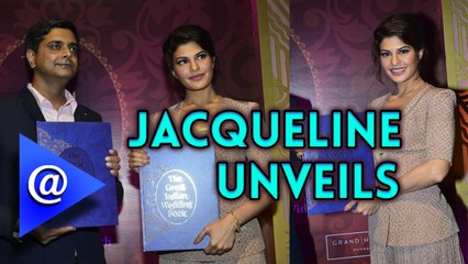 Jacqueline Fernandez unveils 'The Great Indian Wedding Book' - AtBollywood