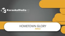 Adele - Hometown Glory - KARAOKE HQ