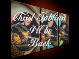 Video Christ Fablian - I`ll be back