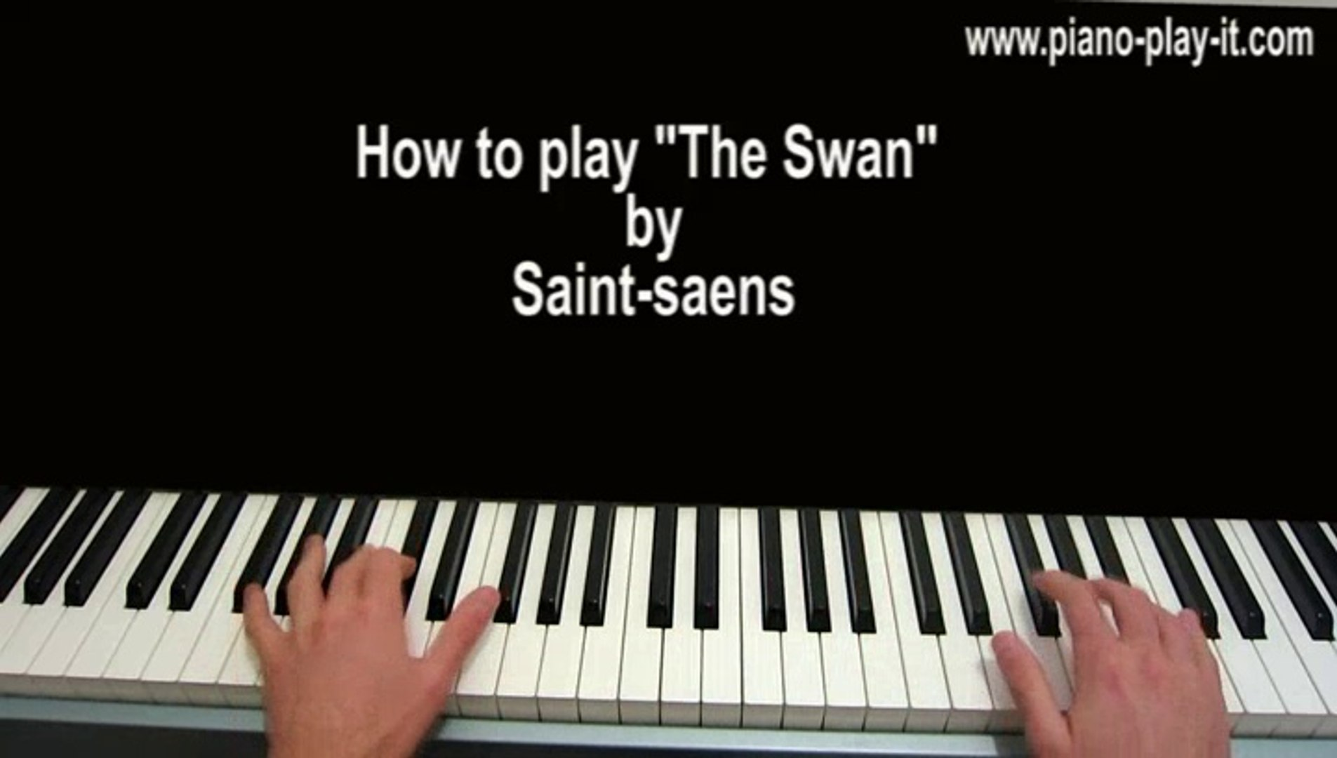 The Swan Piano Tutorial by Saint Saens