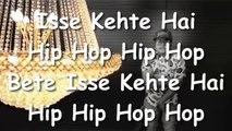 Isse Kehte Hain Hip Hop
