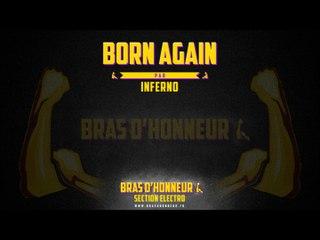 Born again - INFERNO