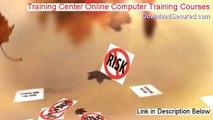 Training Center Online Computer Training Courses Download - computer training center online training course 2014