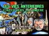 Jimmy Guieu - Episode 2 - Les Vies Antérieures : Etapes Vers La Lumière (1991)