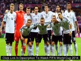 Watch FIFA World Cup 2014 ECUADOR VS FRANCE LIVE Streaming Online