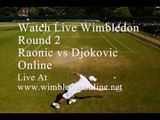 Live WIMBLEDON Raonic vs Djokovic