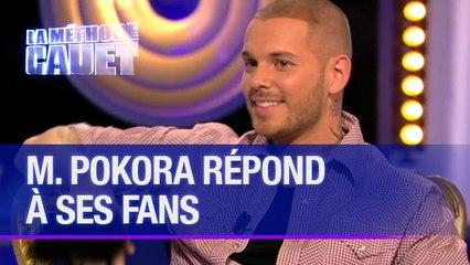 M. Pokora répond à ses fans - La Méthode Cauet