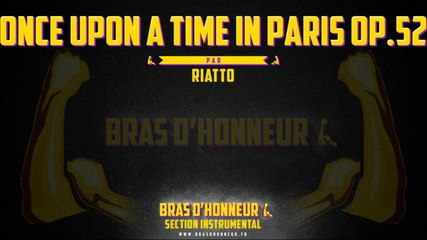 Once upon a time in Paris Op. 52 - RIATTO