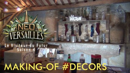 Le Visiteur du Futur - Neo-Versailles - Making Of 3