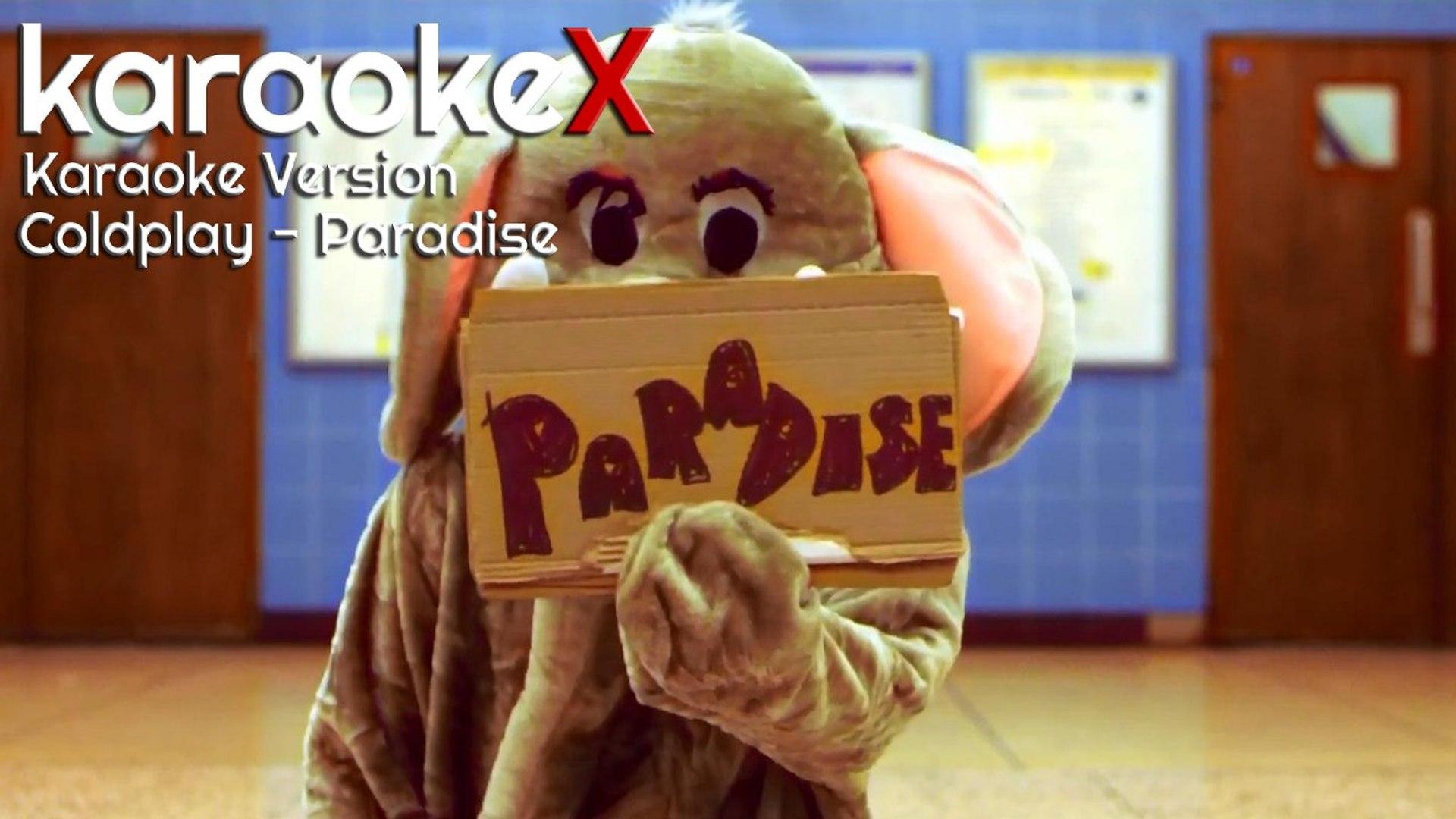 Coldplay - Paradise Karaoke Version (KaraokeX)