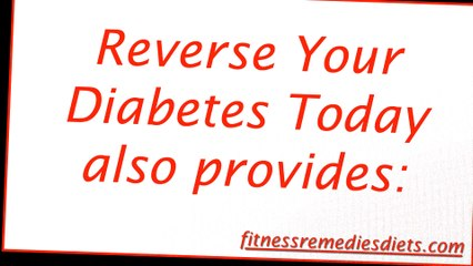 Reverse Your Diabetes Today Honest Review. How To Reverse Diabetes. Natural Cure For Diabetes