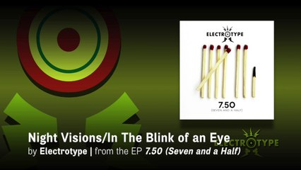 """Electrotype: 7.50 (Seven and a Half) Lyric Video—""""Night Visions/In The Blink of an Eye"""" [OFFICIAL]"""