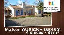 A vendre - Maison/villa - AUBIGNY (85430) - 4 pièces - 85m²