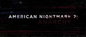 American Nightmare 2 : Anarchie - Bande-Annonce Finale [VOST|HD1080p]