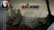 Soldats Inconnus Mémoires de la Grande Guerre 1914-1918 Let's Play Épisode 1 (Ps4 Xbox One)