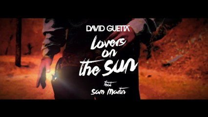 David Guetta feat. Sam Martin - Lovers On The Sun (Lyric)