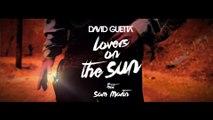 David Guetta feat. Sam Martin - Lovers On The Sun (Lyric)
