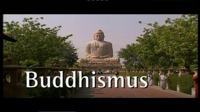 Spurensuche – Buddhismus