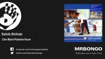 Sahib Shihab - Om Mani Padme Hum