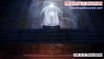 Attracting A Soulmate Download Free [attracting soulmate affirmations]